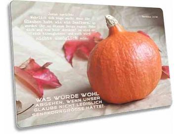 Christliche Postkarte: Kürbis - Ermutigung - BIbelvers: Matthäus 17,20