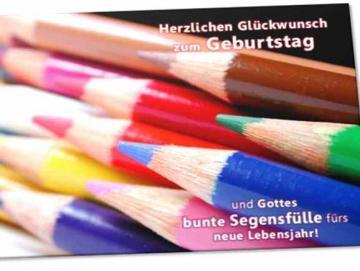 Christliche Geburtstagskarte: Buntstifte - Karte zm Geburtstag