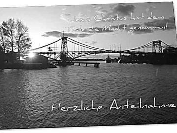 Christliche Trauerkarte: Kaiser-Wilhelmbrücke im Gegenlicht