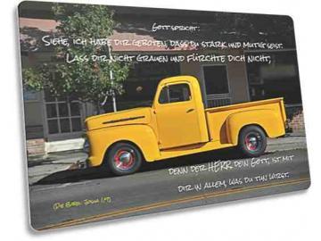 Christliche Karte: Gelber Pickup-Oldtimer - Bibelvers: Josua 1,9